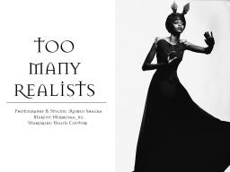 Too Many Realists : An editorial